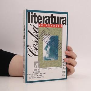 náhled knihy - Česká literatura ve zkratce 4. Období od poloviny 40. let 20. století do současnosti