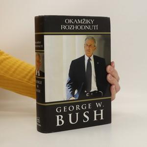 náhled knihy - Okamžiky rozhodnutí (s podpisy Václava Klause a Miroslavy Němcové)