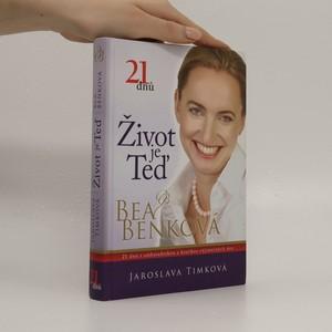 náhled knihy - Život je teď : 21 dnů s ambasadorkou a koučkou výjimečných žen