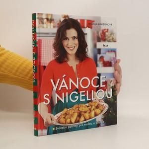 náhled knihy - Vánoce s Nigellou. Sváteční pokrmy pro rodinu a přátele