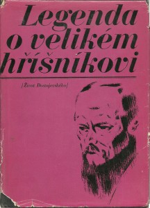 náhled knihy - Legenda o velikém hříšníkovi. Život Dostojevského