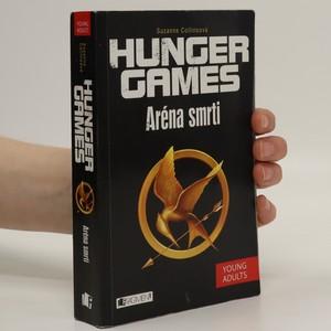 náhled knihy - Hunger games. Aréna smrti