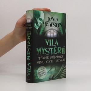 náhled knihy - Vila mystérií : temné přízraky minulosti ožívají