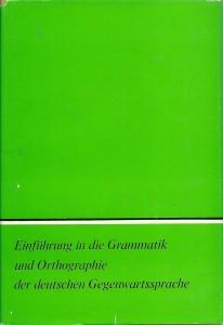 náhled knihy - Einführung in die Grammatik und Orthographie der deutschen Gegenwartssprache