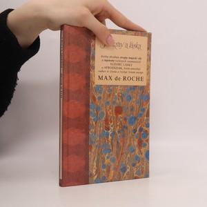 náhled knihy - Pokrmy a láska : kniha obsahuje recepty magické síly a tajemství rozličných znamenitých
