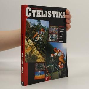 náhled knihy - Cyklistika : rádce pro vybavení, techniku, trénink, výživu, závody a medicínu