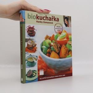 náhled knihy - Biokuchařka Hanky Zemanové