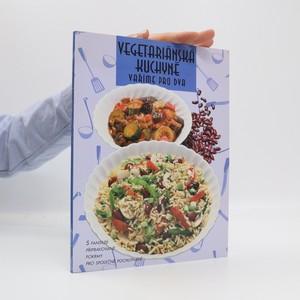 náhled knihy - Vegetariánská kuchyně : vaříme pro dva
