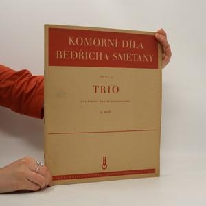náhled knihy - Komorní díla Bedřicha Smetany. Opus 15. Trio pro klavír, housle a violoncello