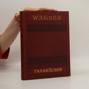 náhled knihy - Tannhäuser und der Sängerkrieg auf Wartburg