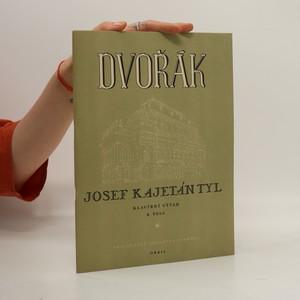 náhled knihy - Josef Kajetán Tyl. Meziaktní a scénická hudba ke hře F. F. Šamberka