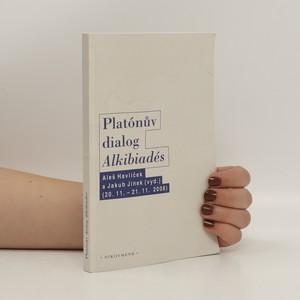náhled knihy - Platónův dialog Alkibiadés (politá)