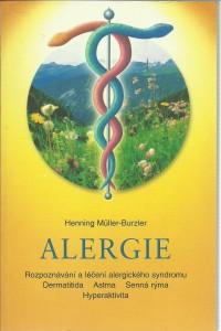 náhled knihy - Alergie. Rozpoznávání a léčení alergického syndromu. Dermatitida. Astma. Senná rýma. Hyperaktivita