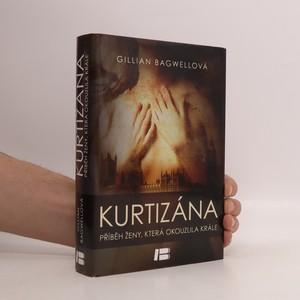 náhled knihy - Kurtizána : příběh ženy, která okouzlila krále