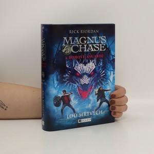 náhled knihy - Magnus Chase a bohové Ásgardu. Loď mrtvých