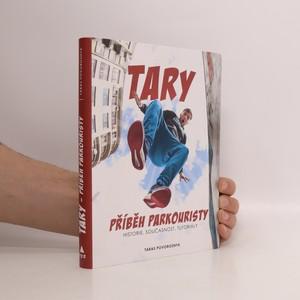 náhled knihy - Tary : příběh parkouristy : historie, současnost, tutoriály