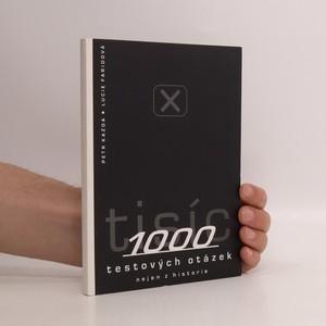 náhled knihy - 1000 testových otázek nejen z historie