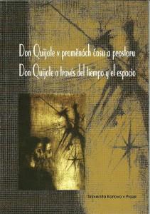 náhled knihy - Don Quijote v proměnách času a prostoru. Don Quijote a través del tiempo y el espacio