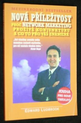 náhled knihy - Nová příležitost : proč Network marketing prožívá konjunkturu a co to pro vás znamená : kniha pro nové tisíciletí
