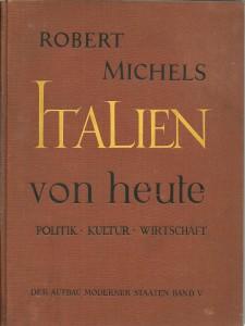 náhled knihy - Italien von Heute. Politik, Kultur, Wirtschaft. Politische und wirtschaftliche Kulturgeschichte von 1860 bis 1930