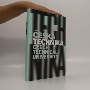 náhled knihy - Česká technika : Czech Technical University