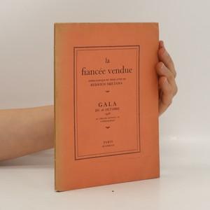náhled knihy - La fiancée vendue  ; Opéra comique en trois actes