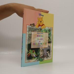 náhled knihy - Kniha plazů a obojživelníků : s Medvídkem Pú a jeho přáteli
