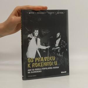 náhled knihy - Od praveku k rokenrolu. Ako sa rodila populárna hudba na Slovensku