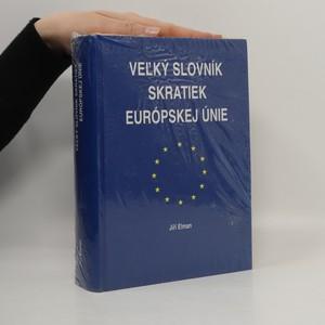 náhled knihy - Veľký slovník skratiek Európskej únie