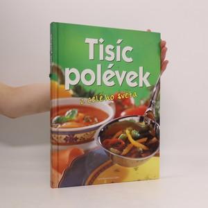 náhled knihy - Tisíc polévek z celého světa