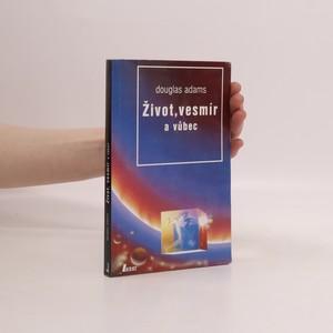 náhled knihy - Život, vesmír a vůbec