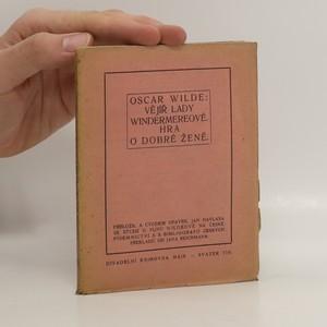náhled knihy - Vějíř Lady Windermereové - hra o dobré ženě (rozlepená nešitá vazba - volné listy)