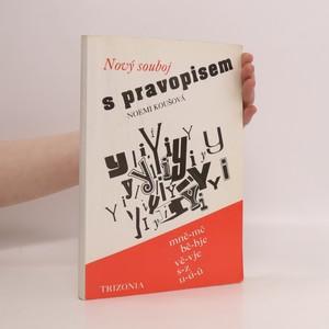 náhled knihy - Nový souboj s pravopisem : rozšířené, doplněné a podle nových pravidel upravené vydání
