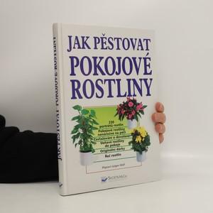 náhled knihy - Jak pěstovat pokojové rostliny