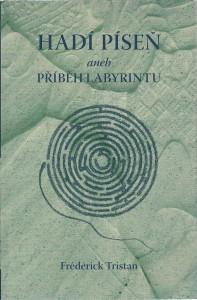 náhled knihy - Hadí píseň aneb Příběh labyrintu