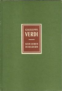 náhled knihy - Giuseppe Verdi. Sein Leben in Bildern