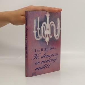 náhled knihy - K domovu se nedívej, anděli