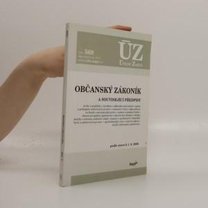 náhled knihy - Občanský zákoník a související předpisy : podle stavu k 1. 9. 2006