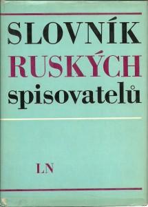 náhled knihy - Slovník ruských spisovatelů od počátků ruské literatury do roku 1917