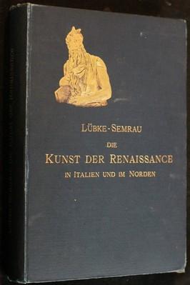 náhled knihy - Die Kunst der Renaissance in Italien und im Norden