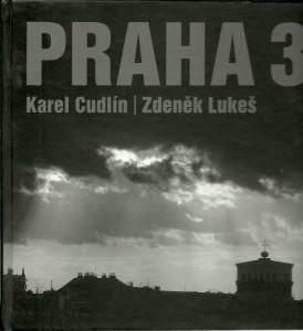 náhled knihy - Praha 3. Symbol svobody a poezie skrytý v kontrastech