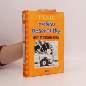 náhled knihy - Deník malého poseroutky. Výlet za všechny peníze