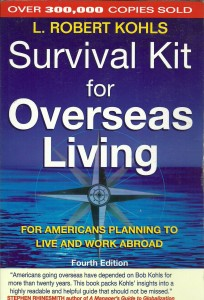 náhled knihy - Survival Kit for Overseas Living. For American Planning to Live and Work Abroad