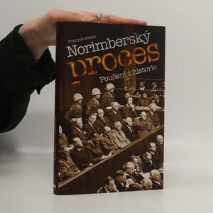 náhled knihy - Norimberský proces. Poučení z historie