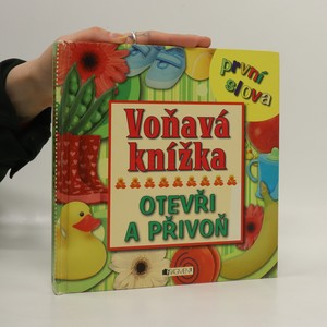 náhled knihy - Voňavá knížka. První slova. Otevři a přivoň