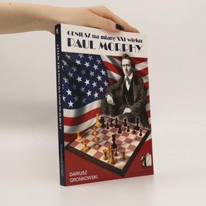 náhled knihy - Geniusz na miarę XXI wieku Paul Morphy