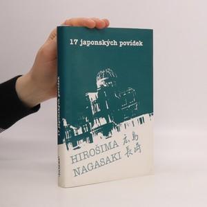 náhled knihy - 17 japonských povídek : Hirošima, Nagasaki