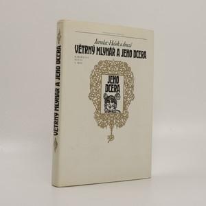 náhled knihy - Větrný mlynář a jeho dcera: Kabaretní scény a hry
