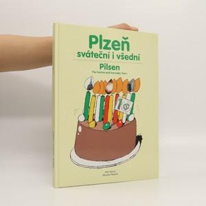 náhled knihy - Plzeň sváteční i všední/Pilsen the festive and everyday town