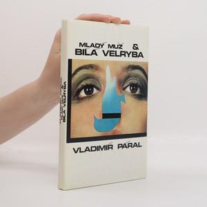 náhled knihy - Mladý muž a bílá velryba
